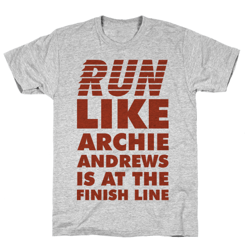 Run like Archie is at the Finish Line Mens T-Shirt