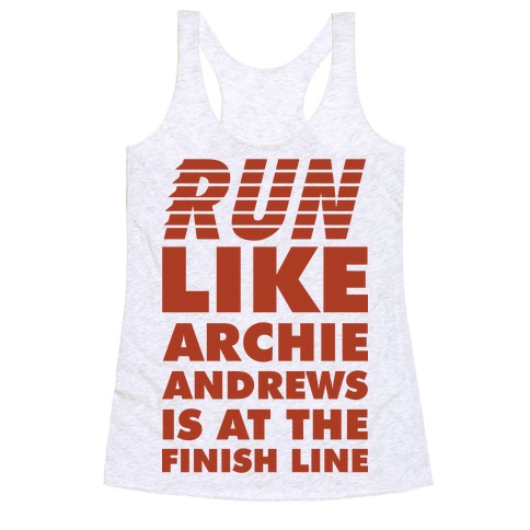 Run like Archie is at the Finish Line Racerback Tank Top