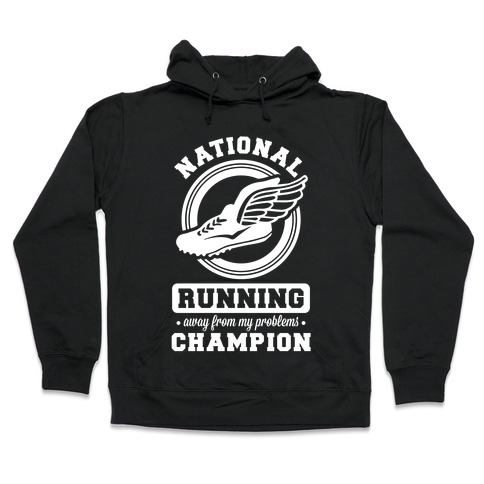 National Running Away From My Problems Champion Hooded Sweatshirt