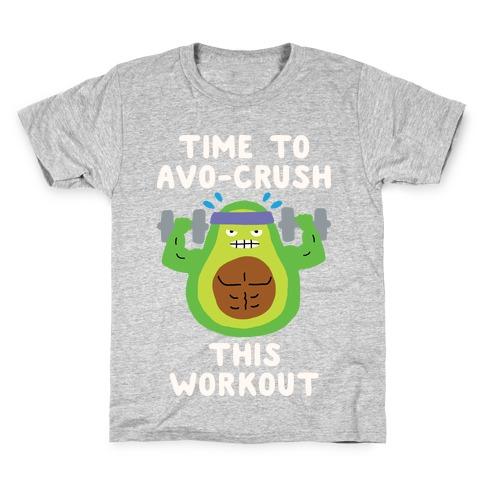 Time To Avo Crush This Workout Kids T-Shirt