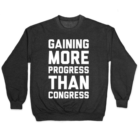 Gaining More Progress Than Congress Pullover