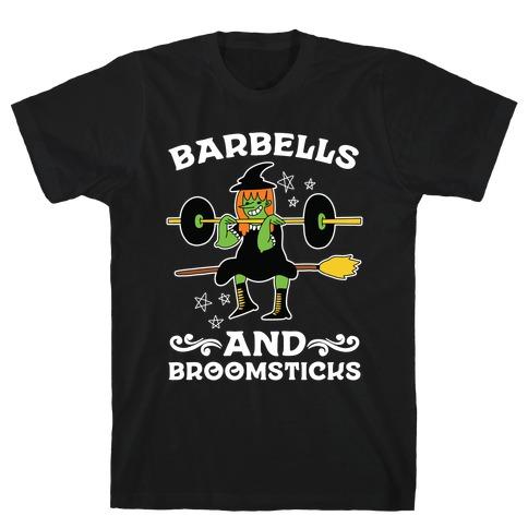 Barbells And Broomsticks T-Shirt