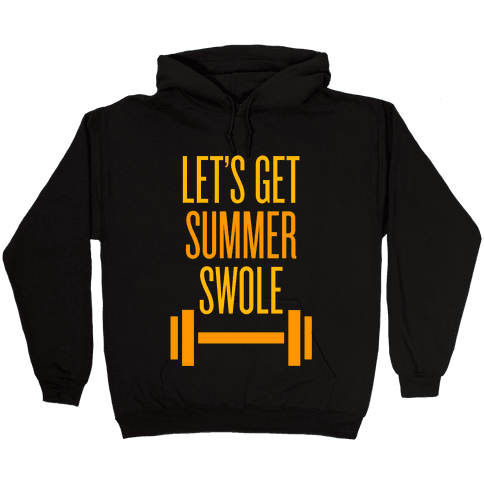 Summer Swole Hooded Sweatshirt