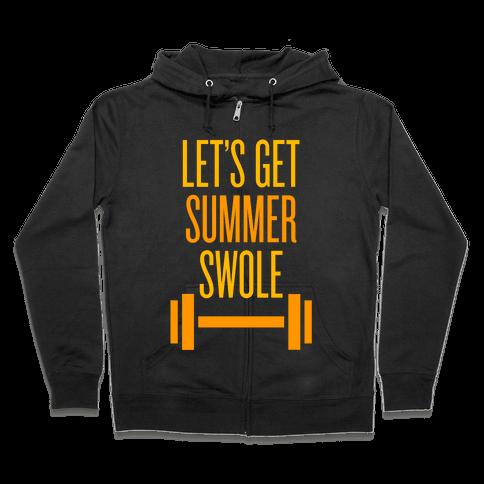 Summer Swole Zip Hoodie
