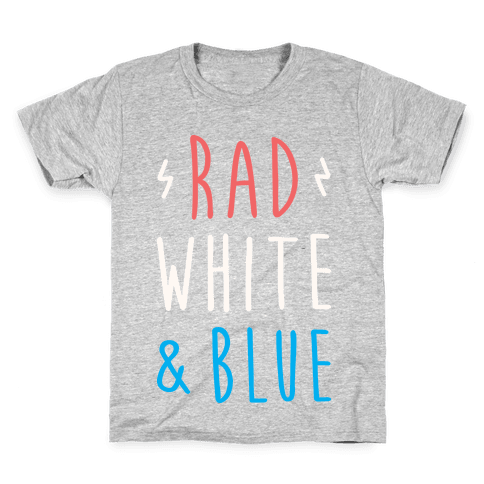 Rad White & Blue Kids T-Shirt