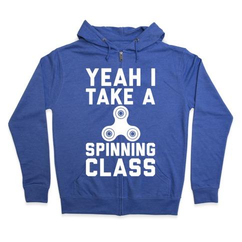 Yeah I Take A Spinning Class White Print Zip Hoodie