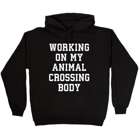 Working On My Animal Crossing Body Hooded Sweatshirt