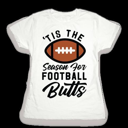 'Tis the Season for Football Butts Womens T-Shirt