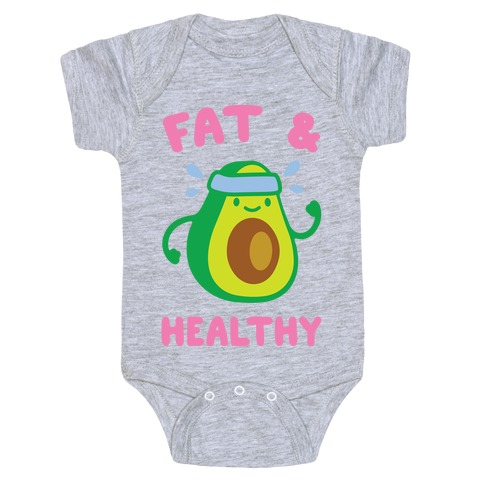 Fat And Healthy Baby Onesy