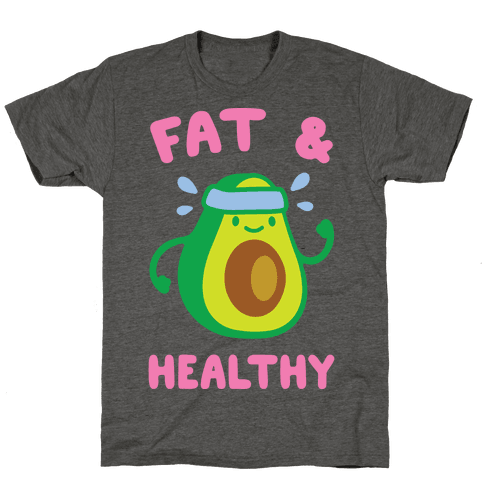 Fat And Healthy