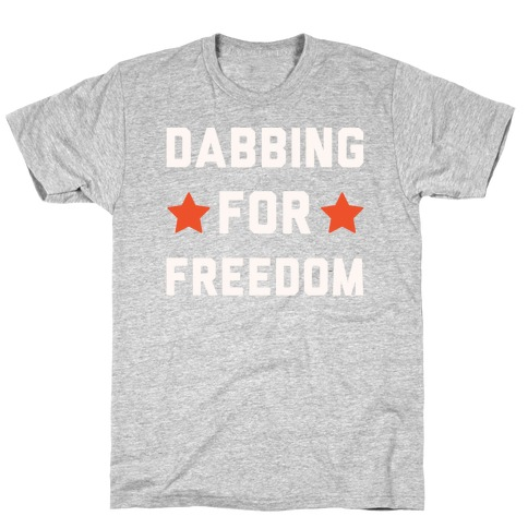 Dabbing For Freedom White Print T-Shirt