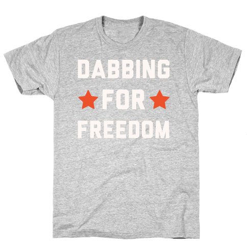 Dabbing For Freedom White Print Mens T-Shirt