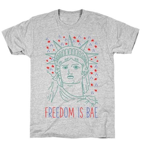 Freedom Is Bae Mens/Unisex T-Shirt