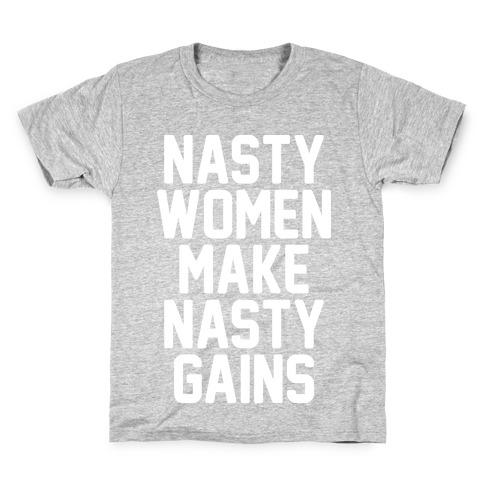 Nasty Women Makes Nasty Gains Kids T-Shirt
