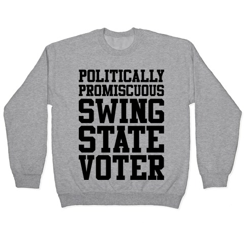 Politically Promiscuous Swing State Voter Pullover