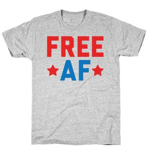 f37164c4 American Af T-Shirts | Merica Made