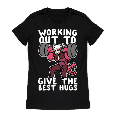 Working Out to Give the Best Hugs - Scorpia Womens T-Shirt