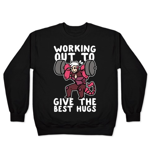 Working Out to Give the Best Hugs - Scorpia Pullover