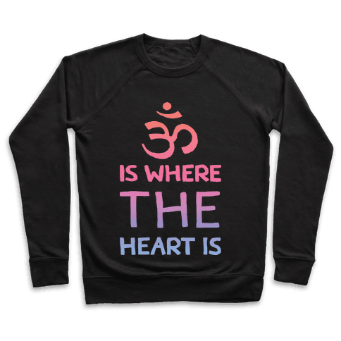 Om Is Where The Heart Is Pullover