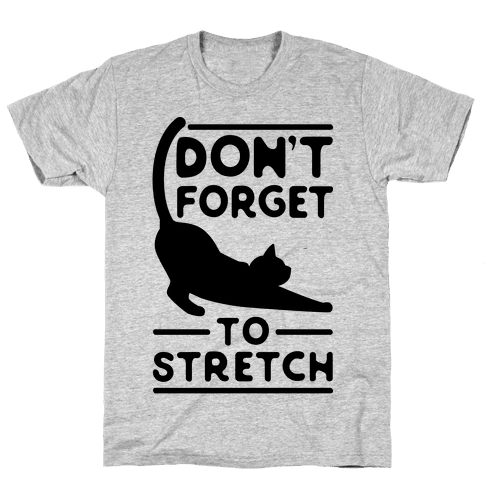 Don't Forget To Stretch