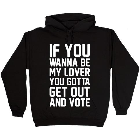 Wannabe Vote Parody White Print Hooded Sweatshirt