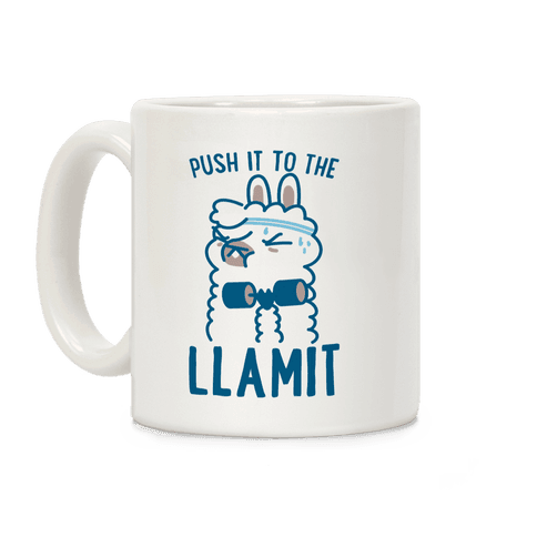 Push it to the Llamit Coffee Mug