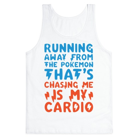 Running Away From The Pokemon That's Chasing Me Parody Tank Top