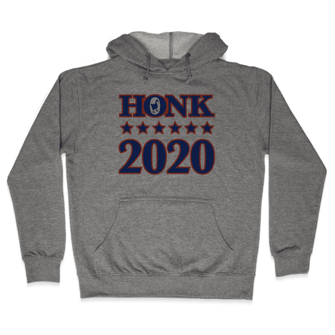 Honk 2020 Hooded Sweatshirt