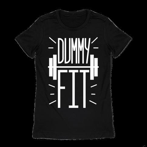 Dummy Fit Womens T-Shirt