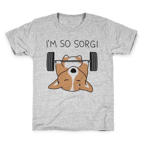 I'm So Sorgi Corgi Kids T-Shirt