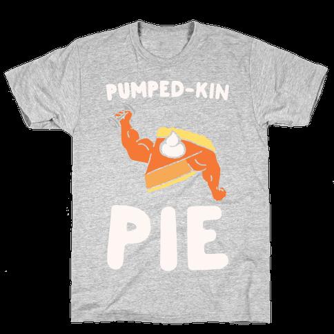 Pumped-kin Pie White Print  Mens T-Shirt
