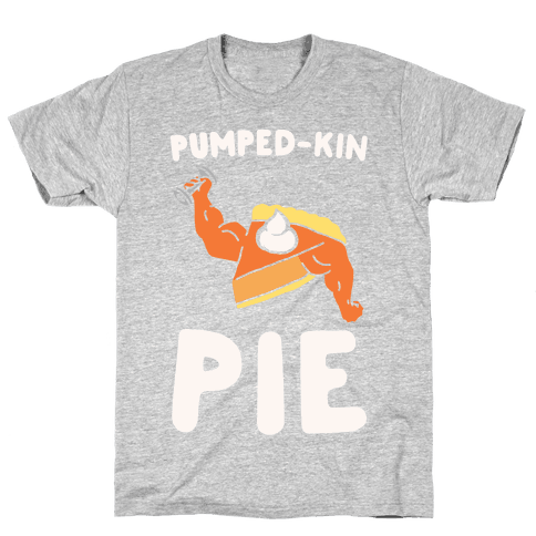Pumped-kin Pie White Print  Mens T-Shirt
