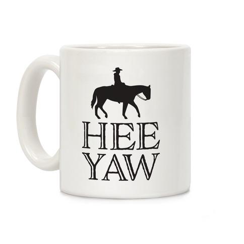Hee Yaw Cowboy Coffee Mug