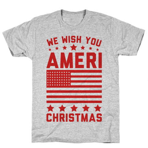 We Wish You AmeriChristmas Mens T-Shirt