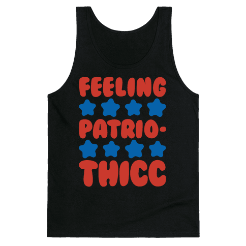 Feeling Patriothicc Parody White Print Tank Top