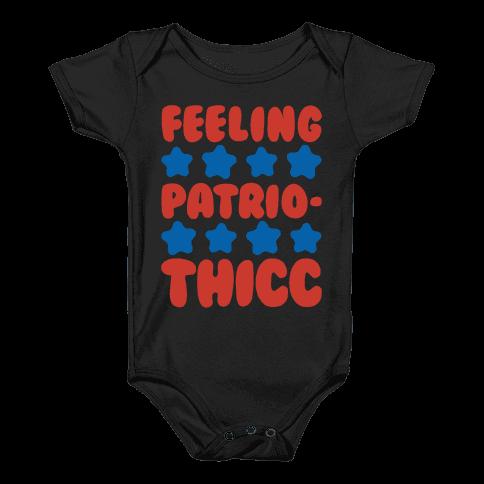 Feeling Patriothicc Parody White Print Baby Onesy