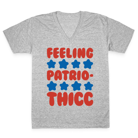 Feeling Patriothicc Parody White Print V-Neck Tee Shirt