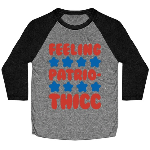 Feeling Patriothicc Parody White Print Baseball Tee