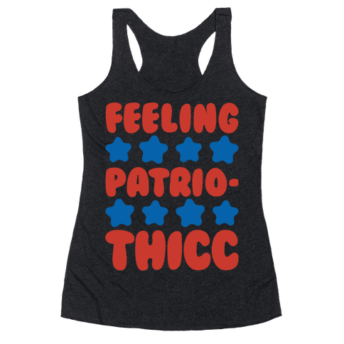 Feeling Patriothicc Parody White Print Racerback Tank Top