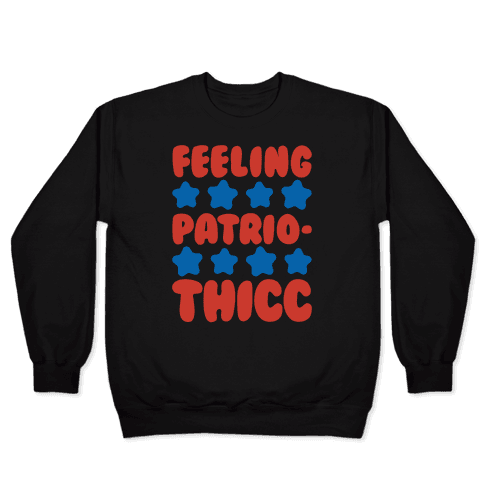 Feeling Patriothicc Parody White Print Pullover