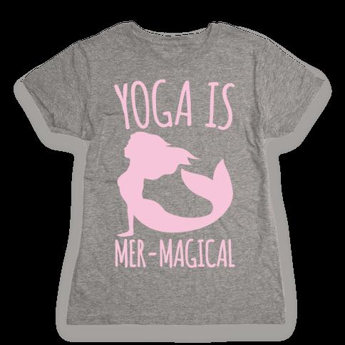 Yoga Is Mer-Magical White Print Womens T-Shirt