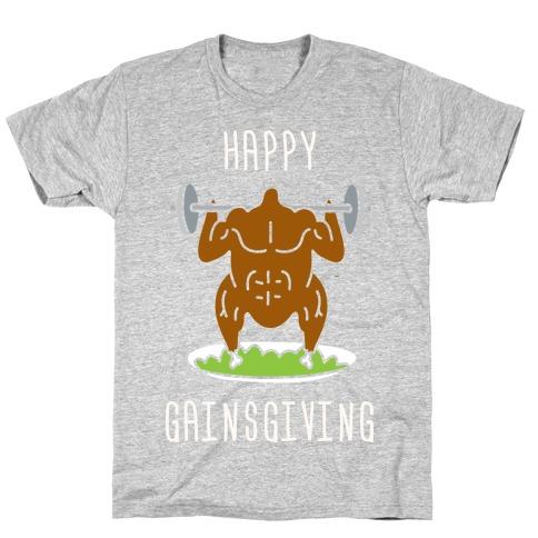 Happy Gainsgiving T-Shirt
