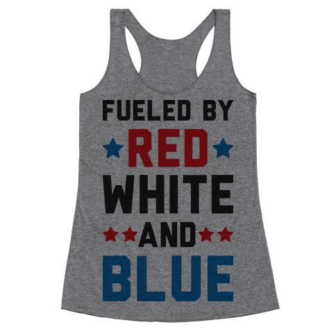 Fueled By Red White And Blue Racerback Tank Top