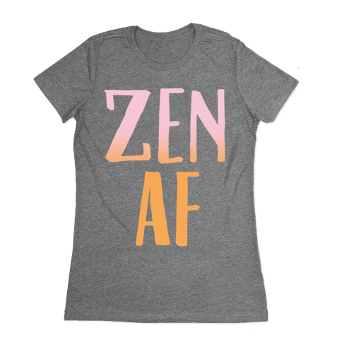 Zen Af White Print Womens T-Shirt