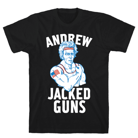 Andrew Jacked-Guns Mens/Unisex T-Shirt