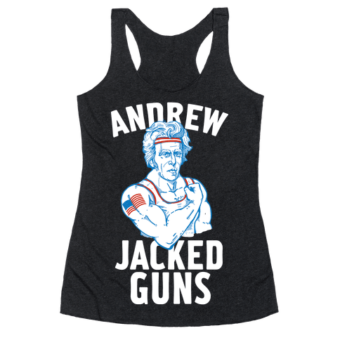 Andrew Jacked-Guns Racerback Tank Top