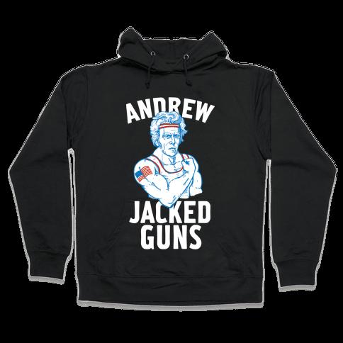 Andrew Jacked-Guns Hooded Sweatshirt
