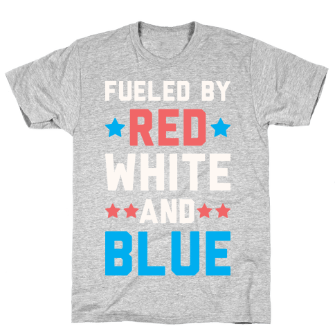Fueled By Red White And Blue Mens T-Shirt