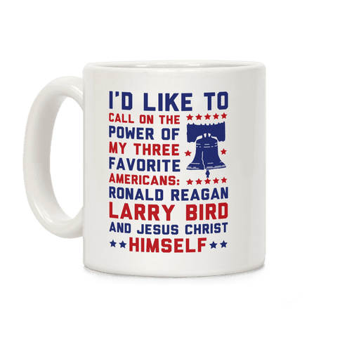 My Three Favorite Americans Coffee Mug