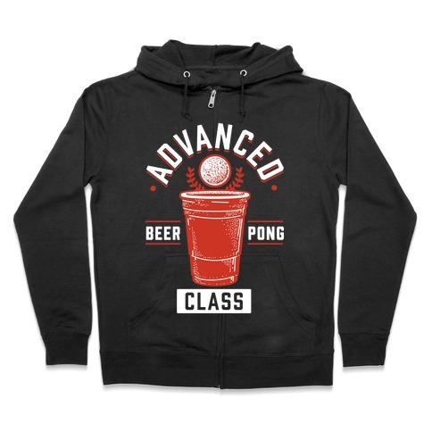 Advanced Beer Pong Class Zip Hoodie